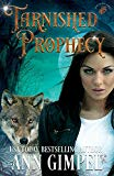 Tarnished Prophecy: Shifter Paranormal Romance (Soul Dance)