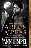 Alice's Alphas: Shifter Menage Romance (Wolf Clan Shifters)