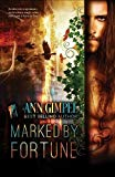 Marked by Fortune: Dystopian Urban Fantasy