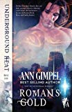 Roman's Gold: Shifter Paranormal Romance (Underground Heat)
