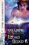 Blood Bond: Shifter Paranormal Romance (Underground Heat)