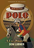 How to Talk Polo: A Fan's Perspective