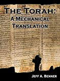 The Torah: A Mechanical Translation
