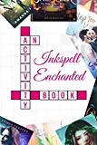 Inkspell Enchanted: An Activity Book