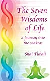 The Seven Wisdoms of Life