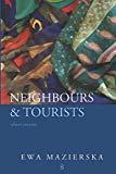 Neighbours & Tourists: Short stories
