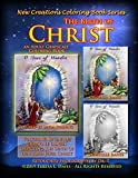 New Creations Coloring Book Series: The Birth Of Christ