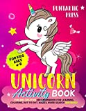 Unicorn Activity Book for Kids Ages 4-8: Fun and Creative Kid's Workbook for Learning, Color...
