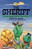 The Sheriff: A Pete and Charley Adventure