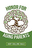 Honor for Aging Parents