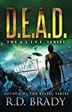 D.E.A.D.: The A.L.I.V.E. Series (Volume 2)
