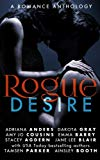 Rogue Desire (The Rogue Series) (Volume 1)