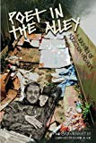 Poet in the Alley: A Journey of Addiction and Hope