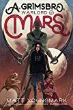 A. Grimsbro, Warlord of Mars (Futhermucking Classics) (Volume 2)