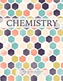 Chemistry: Hexagonal Graph Paper Notebook, 160 pages, 1/4 inch hexagons (Hexagonal Graph Pap...