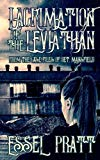 Lacrimation of the Leviathan: From the Case Files of Detective Mansfield (Project 26) (Volum...