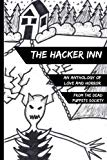 The Hacker Inn: An Anthology of Love and Horror