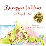 La pequeña luz blanca (Spanish Edition)