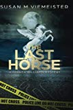 The Last Horse (Parker Williams Mystery) (Volume 3)