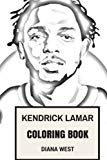 Kendrick Lamar Coloring Book: Compton Youngster and Rap God Creative Force of Hip Jop Inspir...