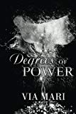 Degrees of Power (A Prestian Series Book) (Volume 4)