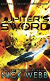 Jupiter's Sword: Book Two of the Earth Dawning Series (Volume 2)