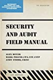 Security and Audit Field Manual: Microsoft Dynamics 365 for Finance and Operations Enterpris...