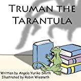 Truman the Tarantula (Literary Lizard Adventures) (Volume 3)