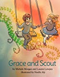 Grace and Scout