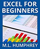 Excel for Beginners (Excel Essentials) (Volume 1)