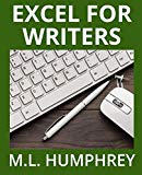 Excel for Writers (Writing Essentials) (Volume 2)