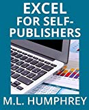 Excel for Self-Publishers (Self-Publishing Essentials) (Volume 1)