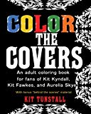 Color The Covers: An Adult Coloring Book