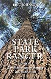 State Park Ranger: Stories of a Law Enforcement Ranger in Connecticut