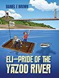 Eli - Pride of the Yazoo River