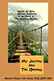My Journey Into the Oneness