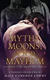 Myths, Moons, and Mayhem: Paranormal Gay Menage and Erotic Romance