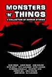 Monsters 'N' Things ('N' Things Anthologies) (Volume 2)