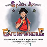Spiders Are Everywhere (Everly Everywhere Books) (Volume 2)