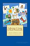 Collection 1: Learn to Read Phonetically: Short Vowels and Single Consonants (Volume 1)
