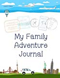 My Family Adventure Journal