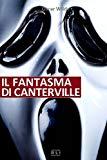 O. Wilde. Il fantasma di Canterville (Italian Edition)