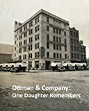 Ottman & Company: One Daughter Remembers
