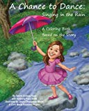A Chance to Dance: Singing in the Rain Coloring Book