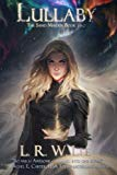 Lullaby: New Adult Epic Fantasy Romance with Young Adult Appeal (The Sand Maiden) (Volume 2)