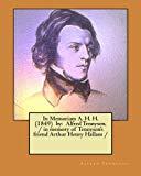 In Memoriam A. H. H.  (1849)  by:  Alfred Tennyson.  / in memory of Tennyson's friend Arthur...