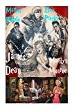 Marlon Brando, Elvis Presley, James Dean & Marilyn Monroe!: American Legends