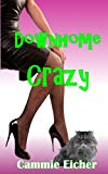 Downhome Crazy