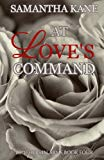 At Love's Command (Brothers in Arms) (Volume 4)