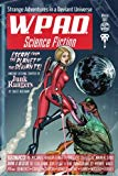 Strange Adventures in a Deviant Universe: WPaD Science Fiction (Volume 1)